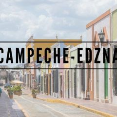 Campeche y Edzná