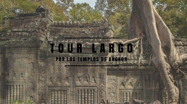 TOUR LARGO por los TEMPLOS DE ANGKOR SIEM REAP CAMBOYA