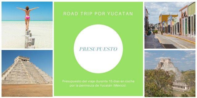 presupuesto viaje a yucatan
