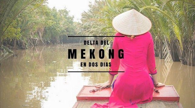 DELTA DEL MEKONG EN DOS DIAS PORTADA