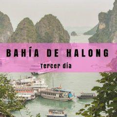 Tercer día en Halong y tren nocturno a Sapa