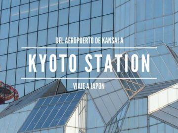 De Kansai a Kioto. Toma de contacto.