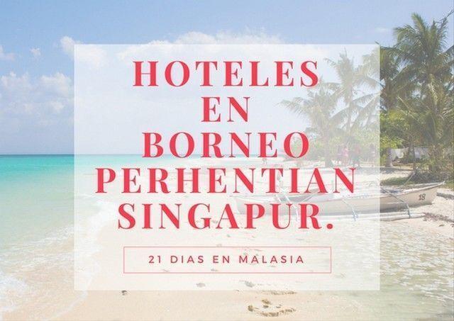 hotelesenborneoperhentiansingapur