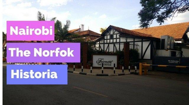 The norfolk hotel nairobi
