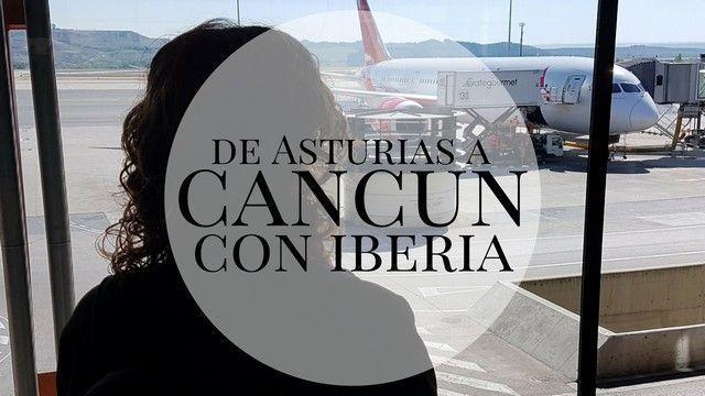 De Asturias a Cancún con Iberia.