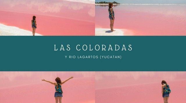 Las Coloradas y Río Lagartos