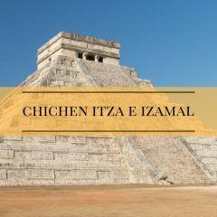 Chichen Itza e Izamal