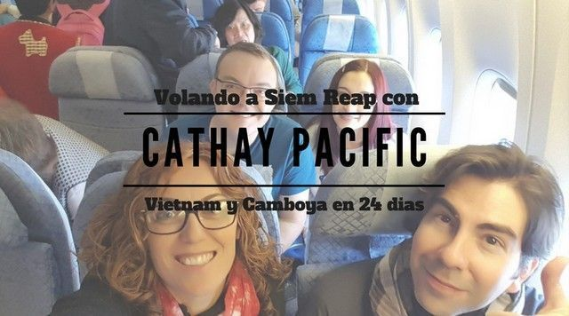 de madrid a siem reap con cathay pacific