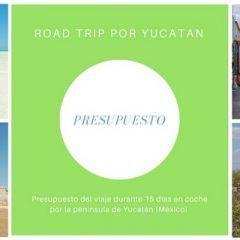 Presupuesto de viaje a Yucatan