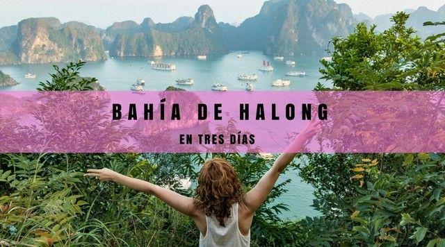 Bahía de Halong en 3 días.