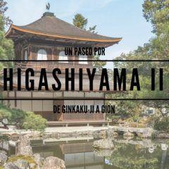Noreste de Kioto: De Ginkakuji a Gion