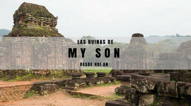 My Son, un vestigio de la dinastía Champa