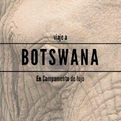 Botswana: viaje al corazón de África