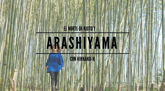 Arashiyama y el Norte de Kioto: Kinkakuji