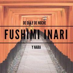 Fushimi Inari y Nara