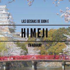 Himeji y las geishas de Gion