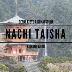 Kumano Nachi Taisha, en Kumano Kodo