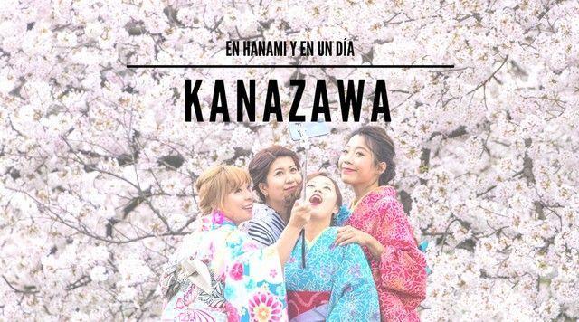 Kanazawa en un día